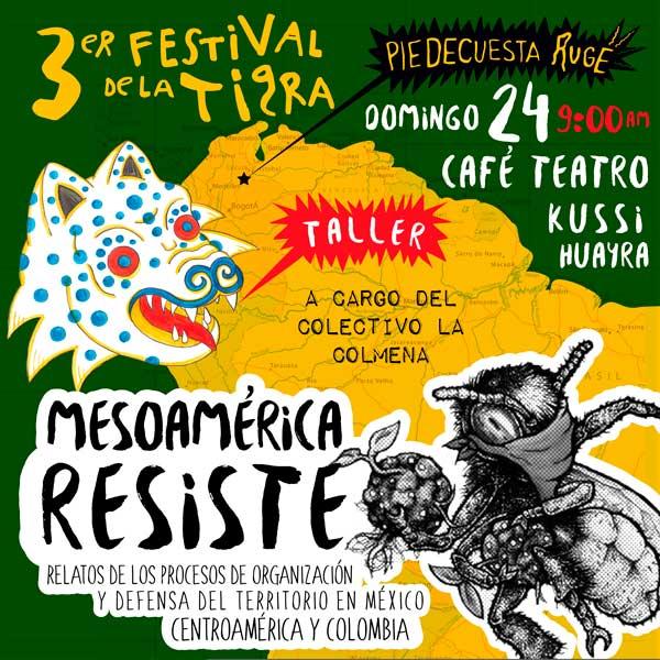 Tercer Festival de la Tigra: Taller Mesoamérica Resiste