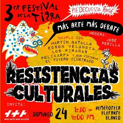 +Arte +Debate: Conversatorio Resistencias Culturales
