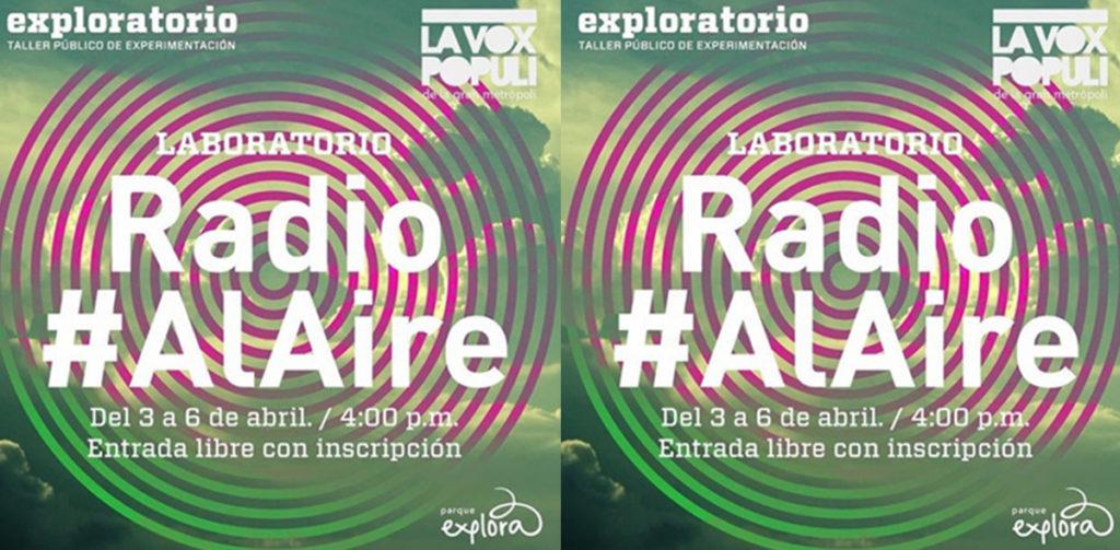 Radio #ALAIRE Exploratorio Medellín