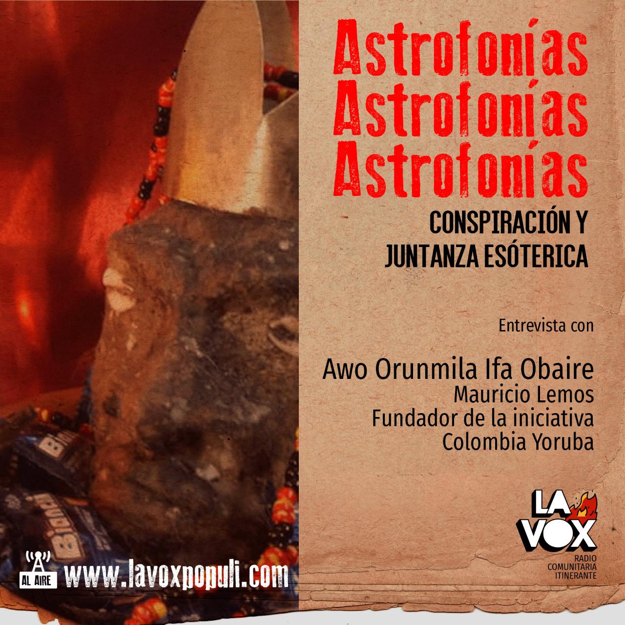 VOL. II: Astrofonías conspiración y juntanza esotérica