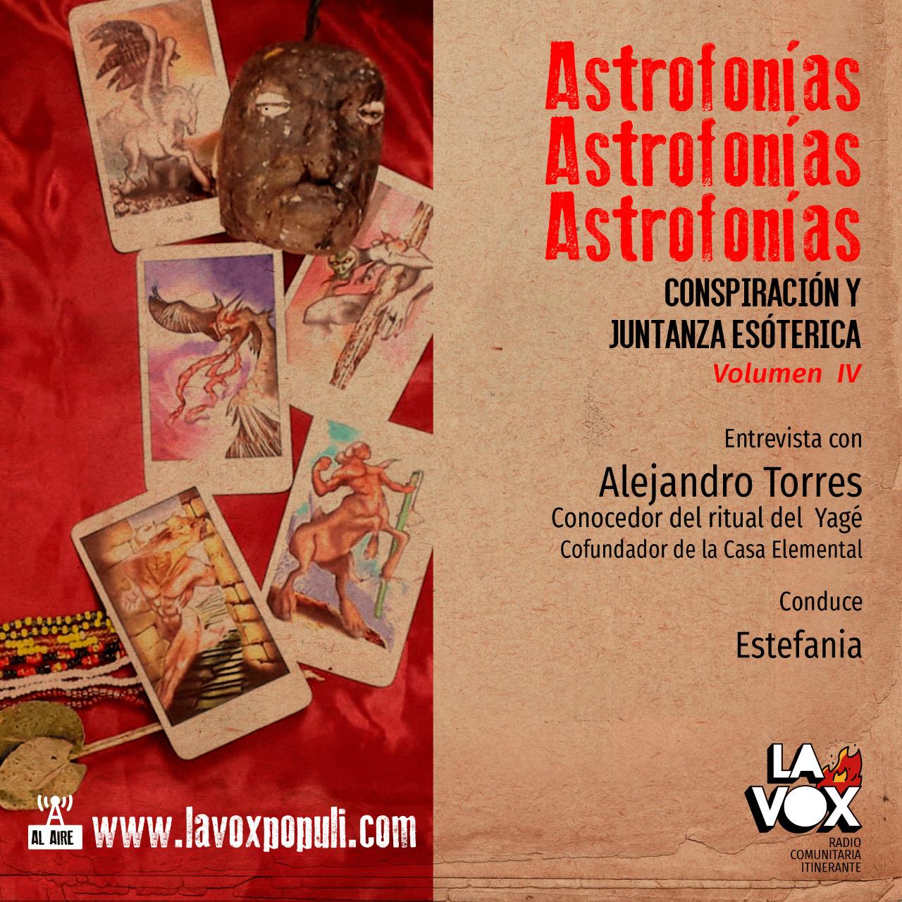 VOL. IV: Astrofonías conspiración y juntanza esotérica