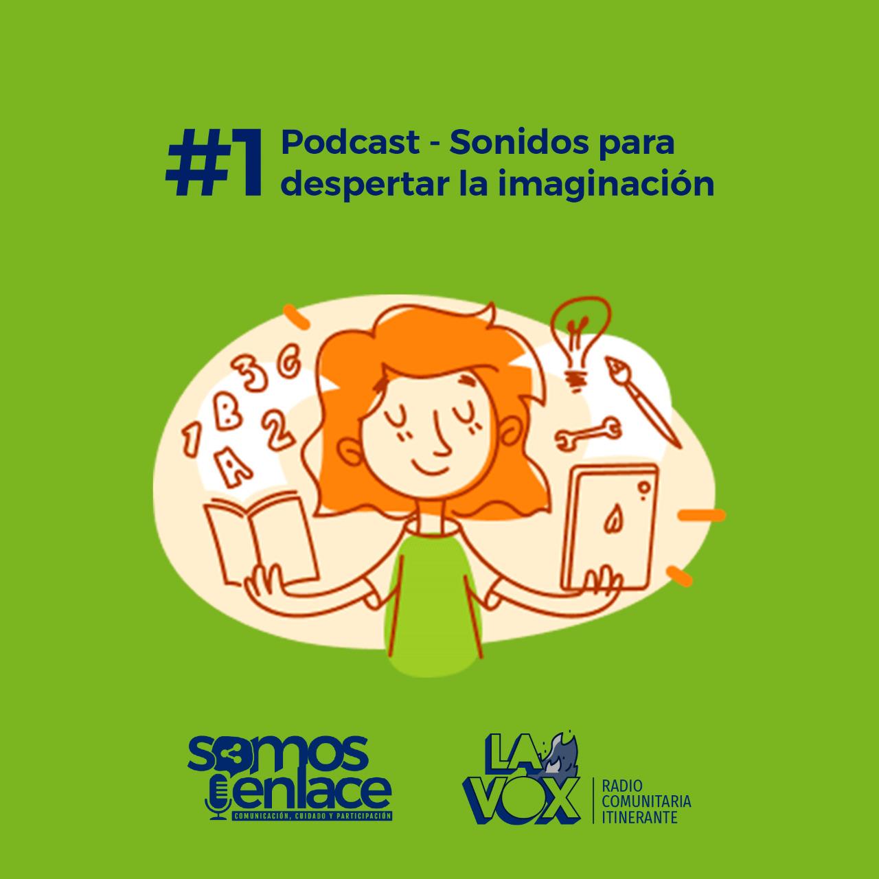 Podcast - Sonidos para despertar la imaginación #1 Acoitrapa y Chuquillanto