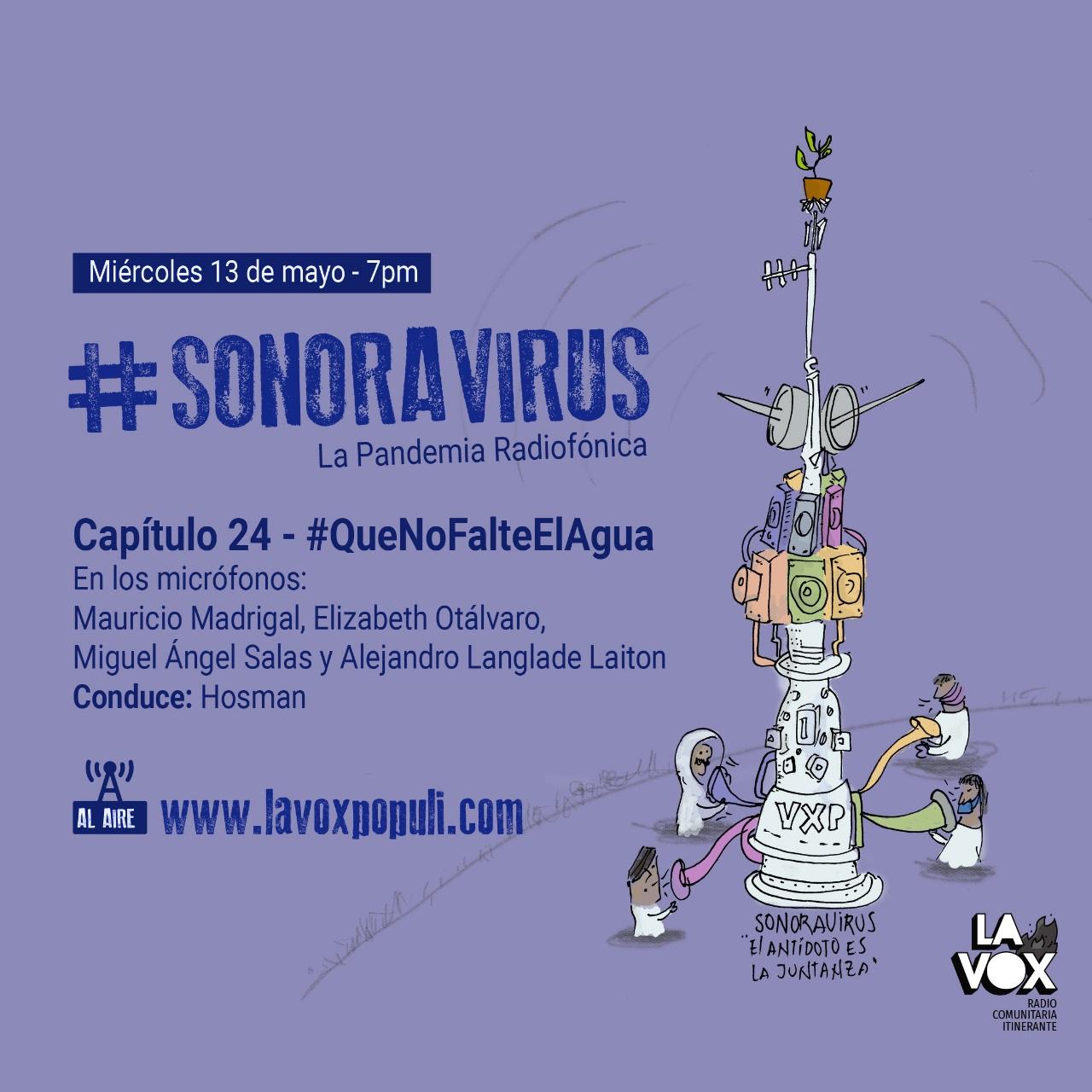 #SONORAVIRUS - La Pandemia Radiofónica. Capítulo 24: #QueNoFalteElAgua