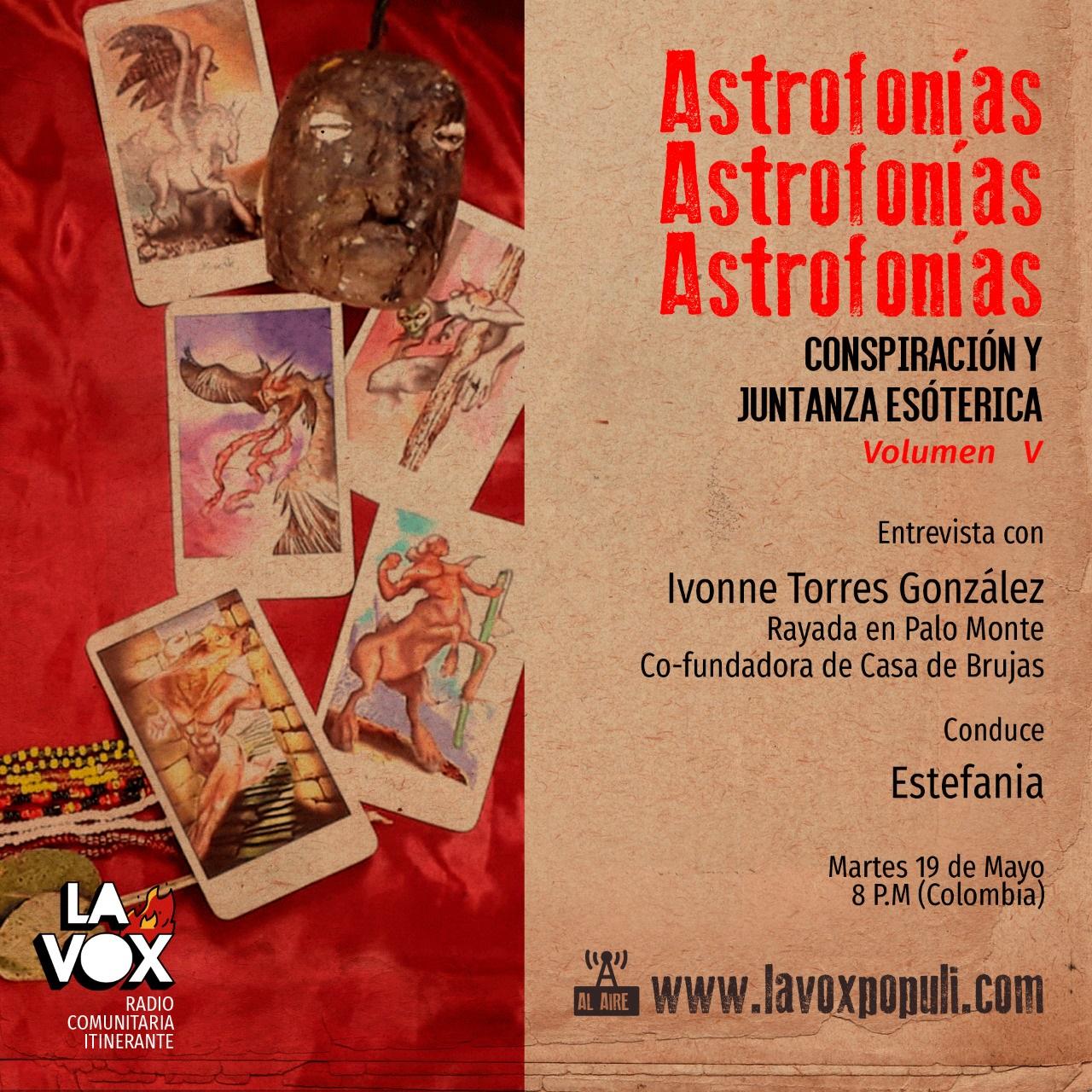 VOL. V: Astrofonías conspiración y juntanza esotérica