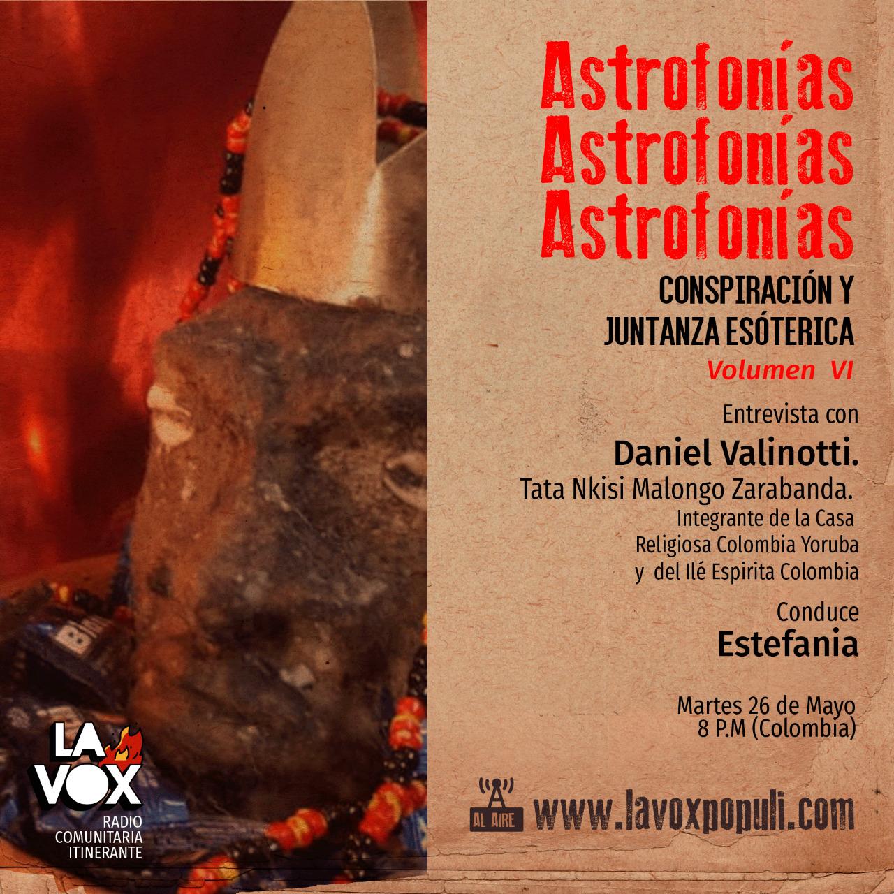 VOL. VI: Astrofonías conspiración y juntanza esotérica