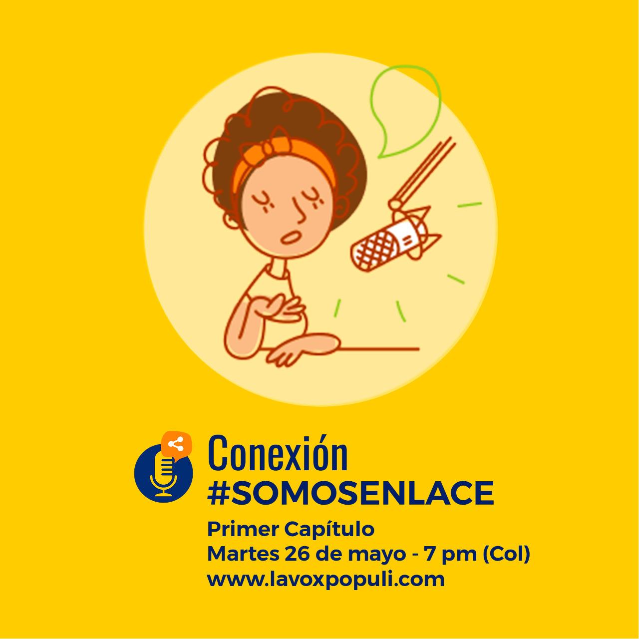 Conexión #SomosEnlace Voces desde los territorios - El comienzo capítulo 1