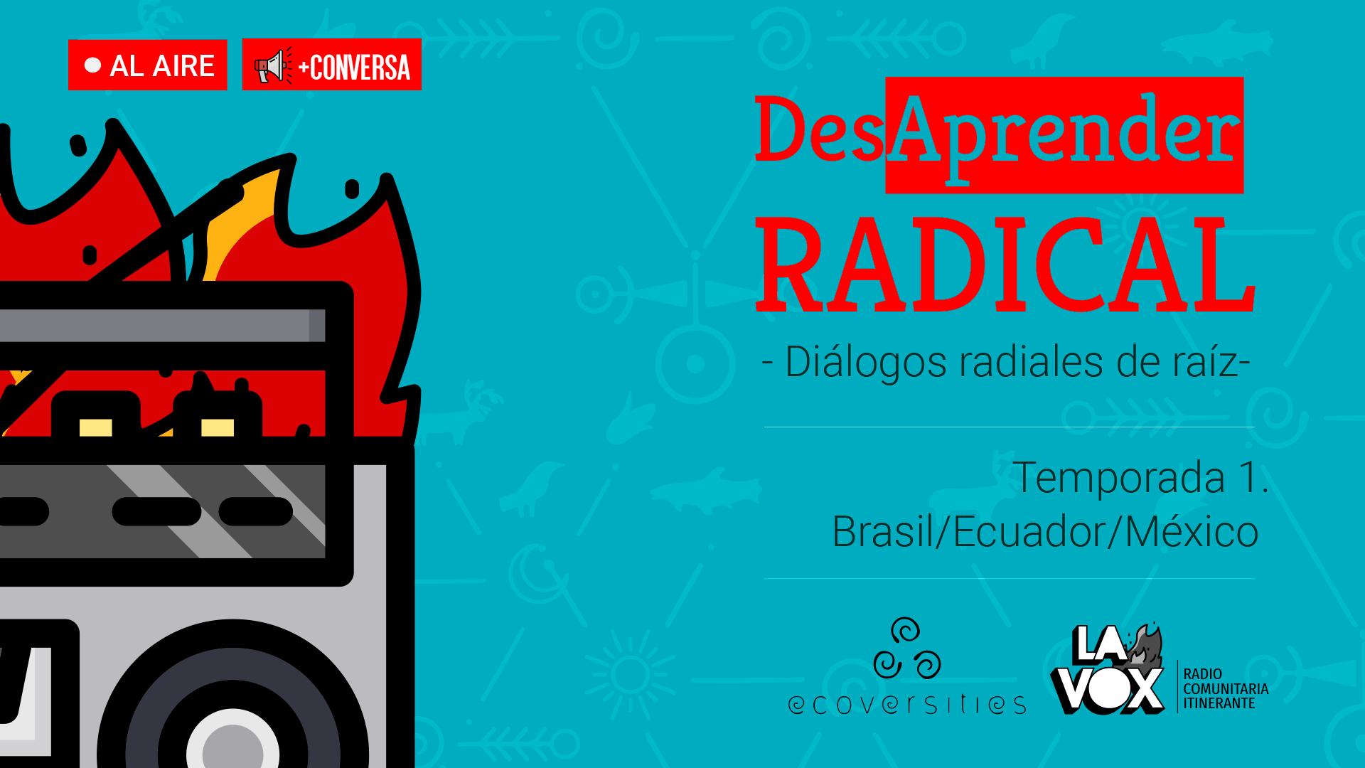 DesAprender Radical – Episodio 2